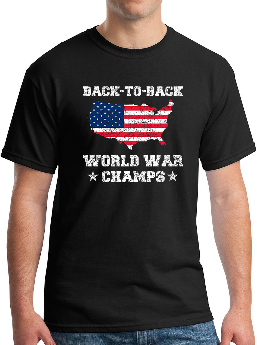57e14d96 Back To Back World War Champs America T-Shirt – Gotham Fashion Police